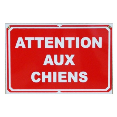 Pancarte : Attention au chien