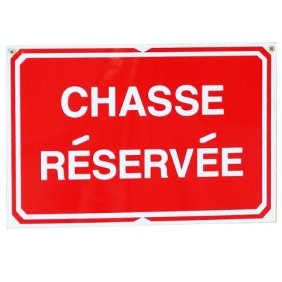 Pancarte : Chasse réservée