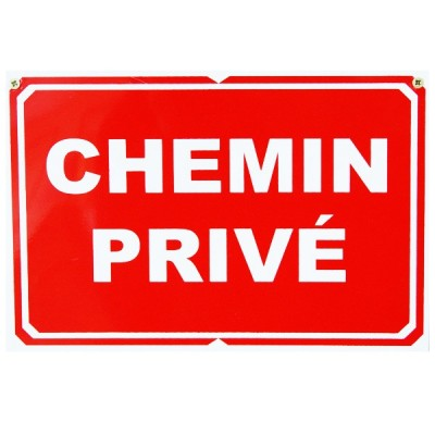 Pancarte : Chemin Privé