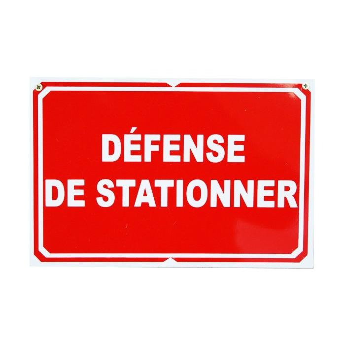 Pancarte : Défense de stationner