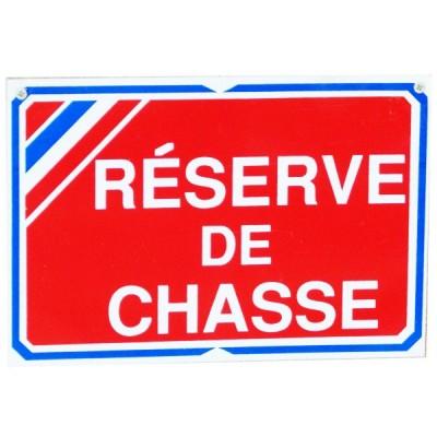 Pancarte : Réserve de Chasse